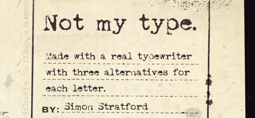 The Not My Type font.