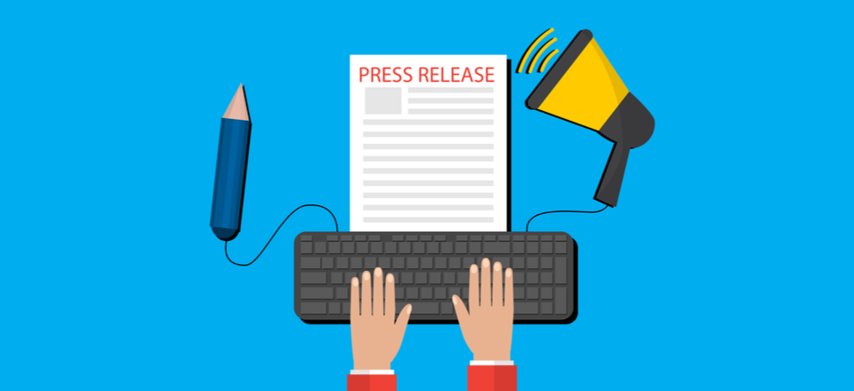 Why You Should Include a Press Release in Your Marketing Strategy