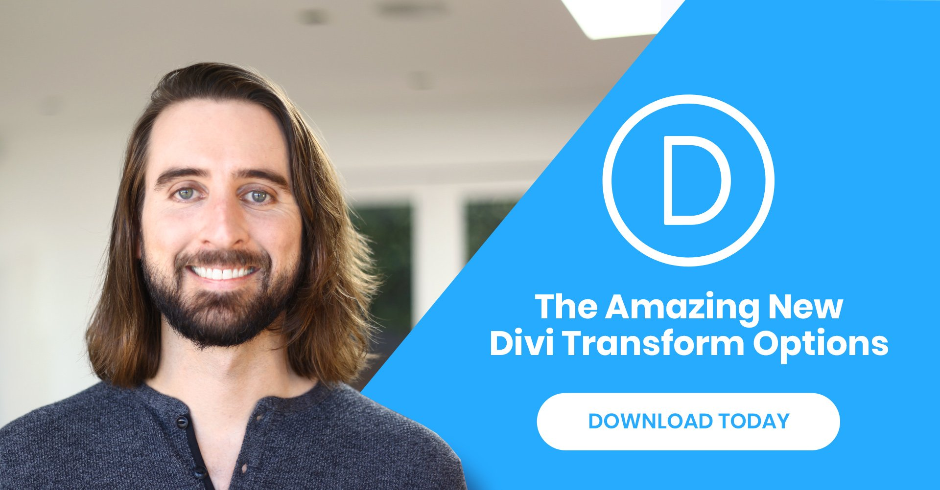 The Amazing New Divi Transformation Controls!