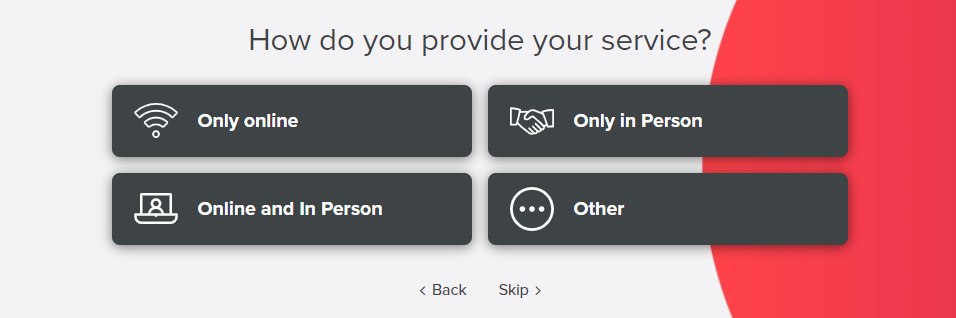 Who you provide your services to.