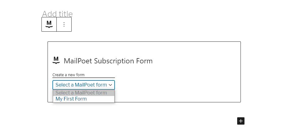 Adding a MailPoet block using Gutenberg.
