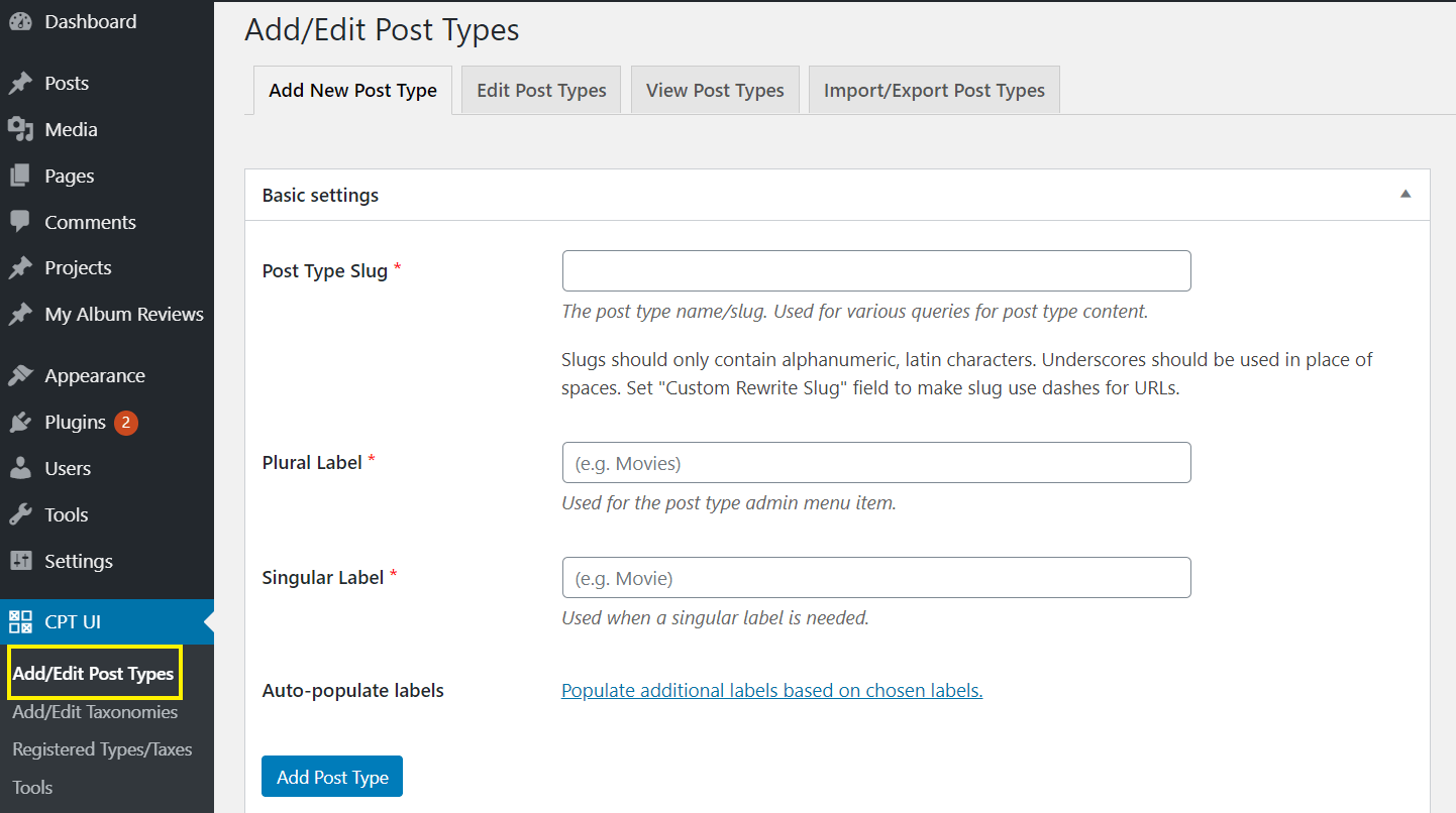 Adding a new post type using Custom Post Type UI.