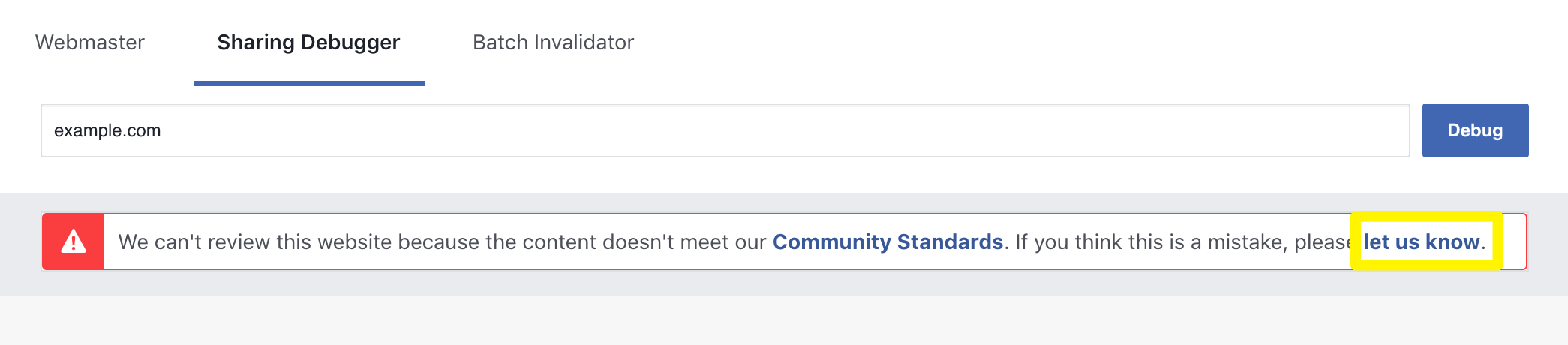 The let us know link in the Facebook Sharing Debugger tool.
