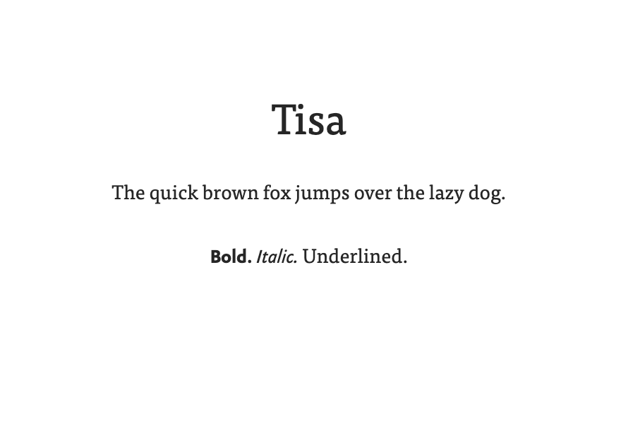 An example of the Tisa font.