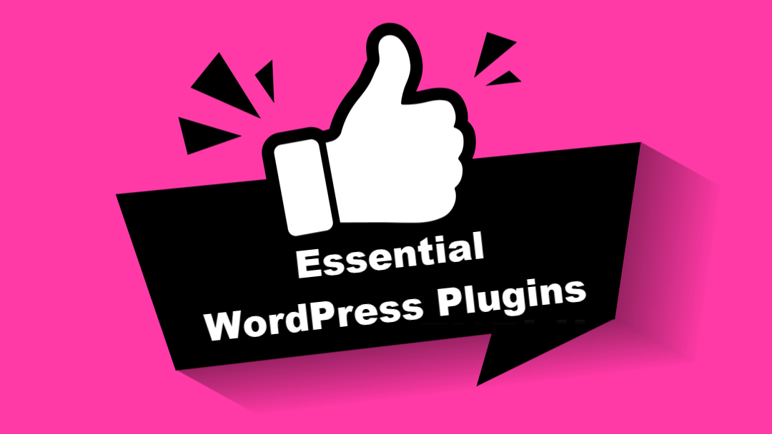 11 Essential WordPress Plugins for Any Website