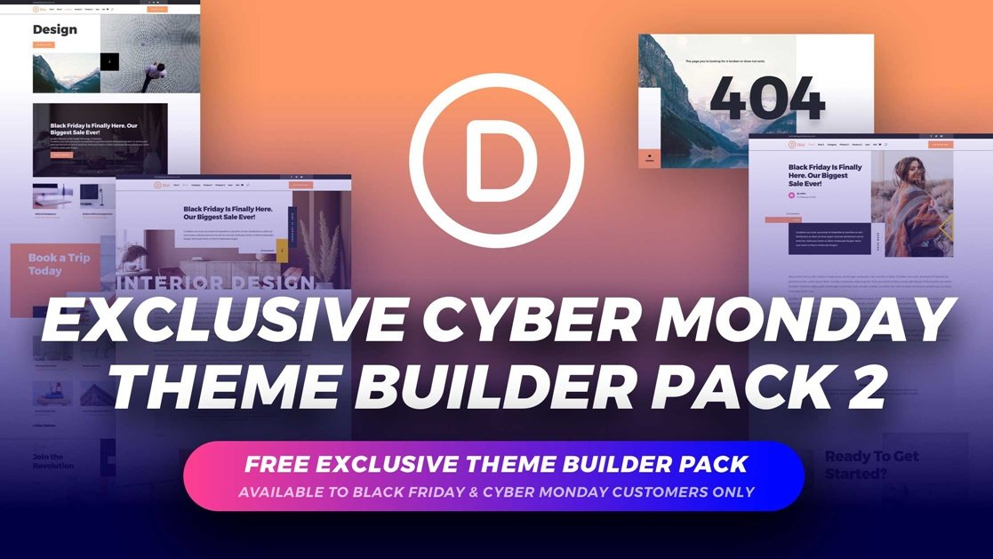 Get the Exclusive FREE Cyber Monday Theme Builder Pack #2
