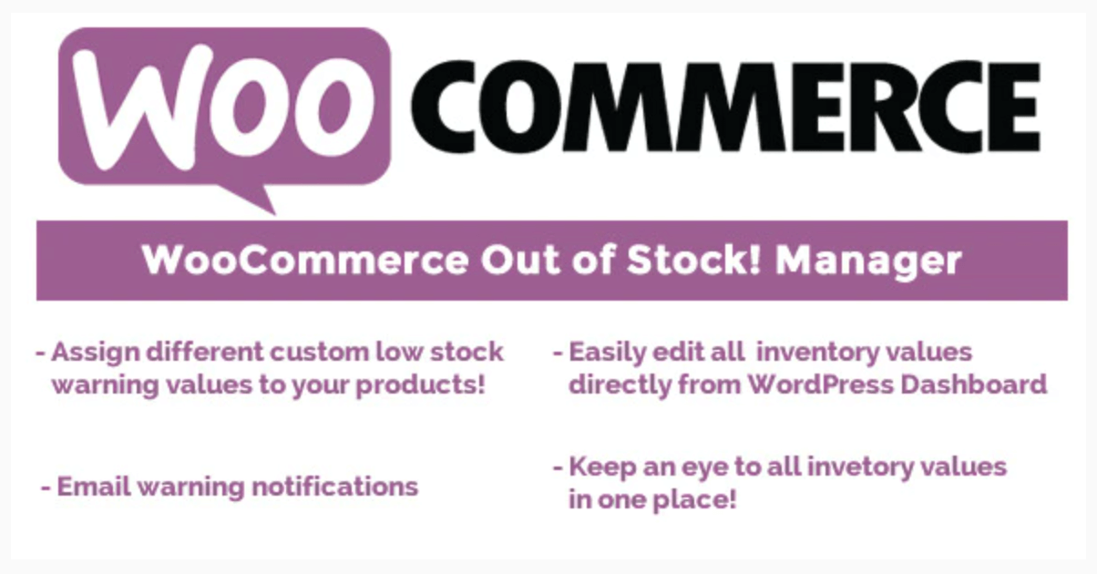 The WooCommerce Out of Stock Manager plugin.