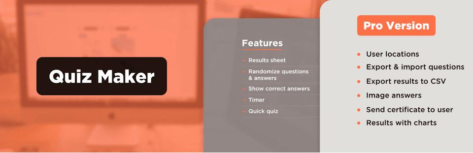 The Quiz Maker plugin.