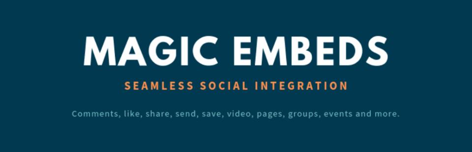Magic Embeds