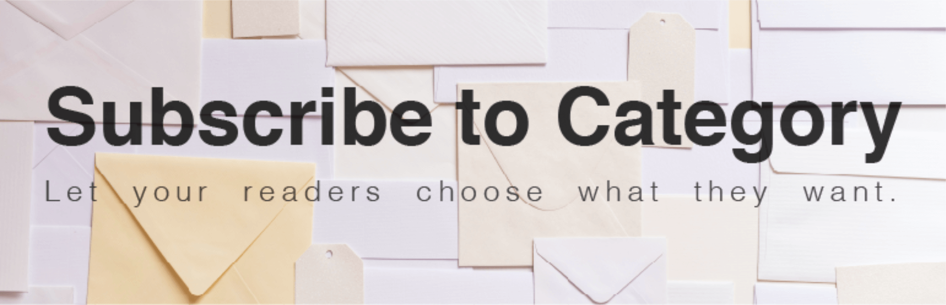 The Subscribe to Category plugin.