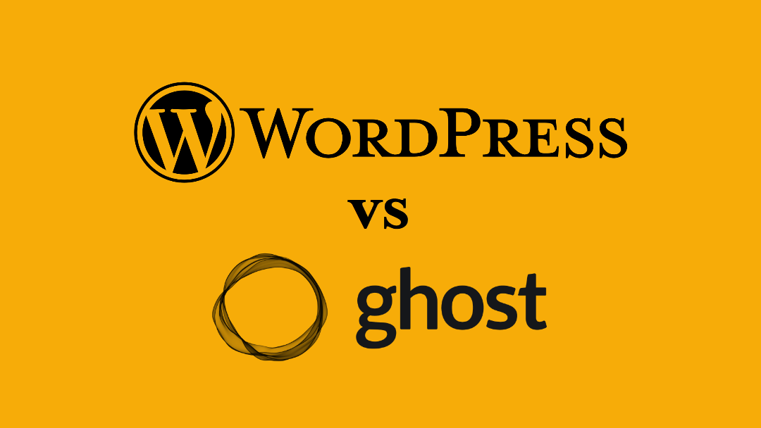 WordPress vs. Ghost:  Which Blogging Platform Is Right For You?