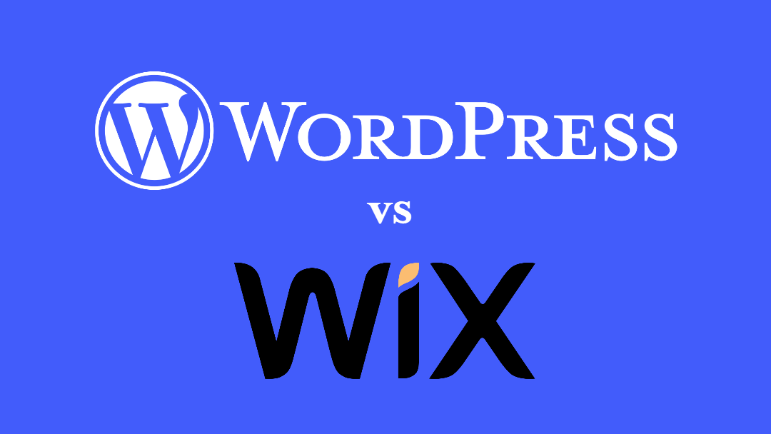 WordPress vs Wix: Which is Right for You?