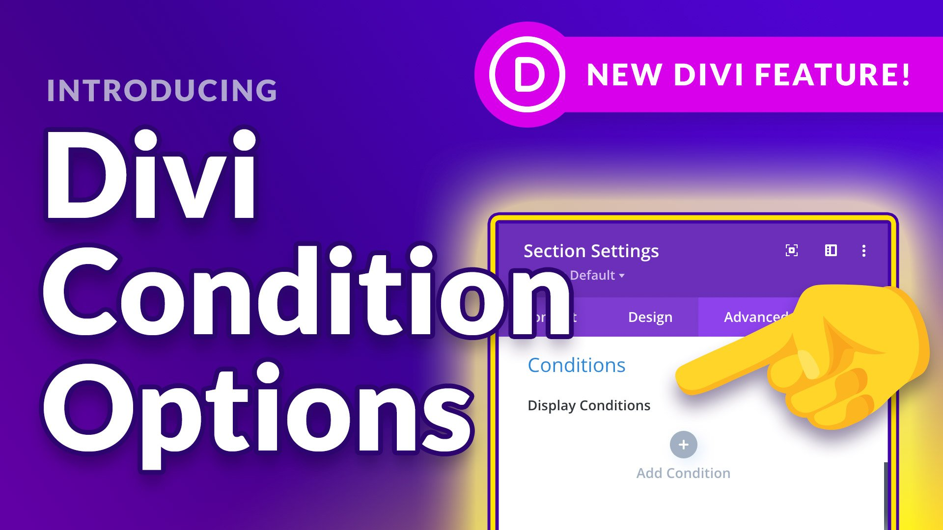 Hide & Display Content Using Divi's New Display Conditions